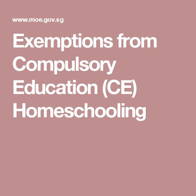 Exemptions from Compulsory Education (CE) Homeschooling