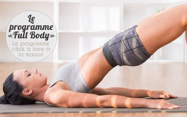 Programme fitness « Full Body » à la maison à télécharger gratuitement ici #motivation #fitfrenchies #fitness #fitfam #tbc #eatclean #traindirty #fitnessgirl #fitfamily #bbg #musculation #sport #traindirty