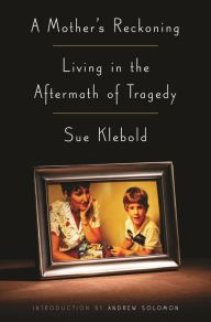 -- Sue Klebold opened herself up to a lot of criticism by writing this book, but I think her story is an important one to tell --  Charlotte's Web of Books