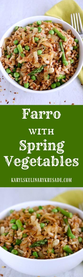 Farro with Spring Vegetables is a hearty and healthy dish that's delicious on its own or paired with any meat protein. Farro's nutrients will help keep you full and satisfied for hours #vegetables #vegetarian #wholegrains #farro #grains #sidedish #healthy #hearty #hearthealthy #springvegetables #farrowithspringvegetables #karylskulinarykrusade