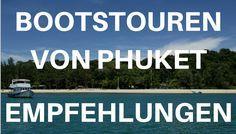 Bootsausflüge von Phuket aus - Unsere Empfehlungen z.B. nach Phi Phi Island, zum James Bond Felsen oder nach Racha Yai gehört zum Phuket Urlaub dazu,