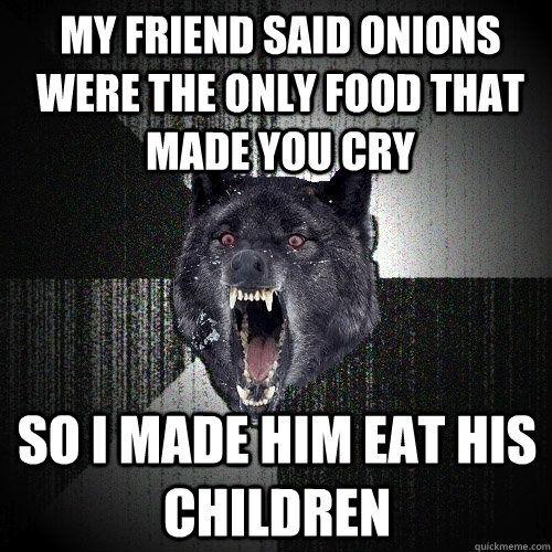 Insanity Wolf Meme. Jesus, hahaha