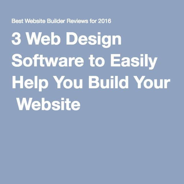 3 Web Design Software to Easily Help You Build Your Website
