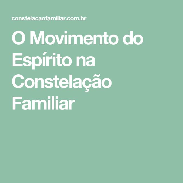 O Movimento do Espírito na Constelação Familiar
