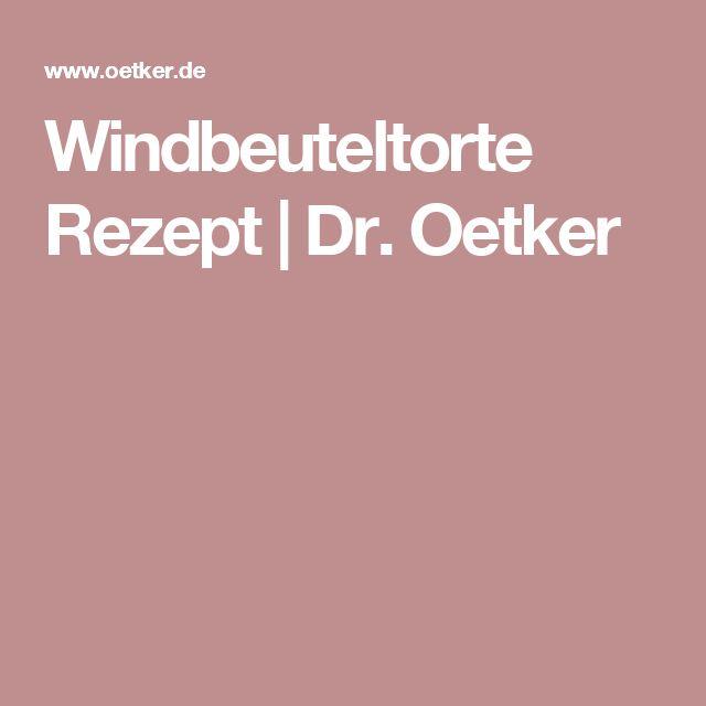 Windbeuteltorte Rezept   Dr. Oetker
