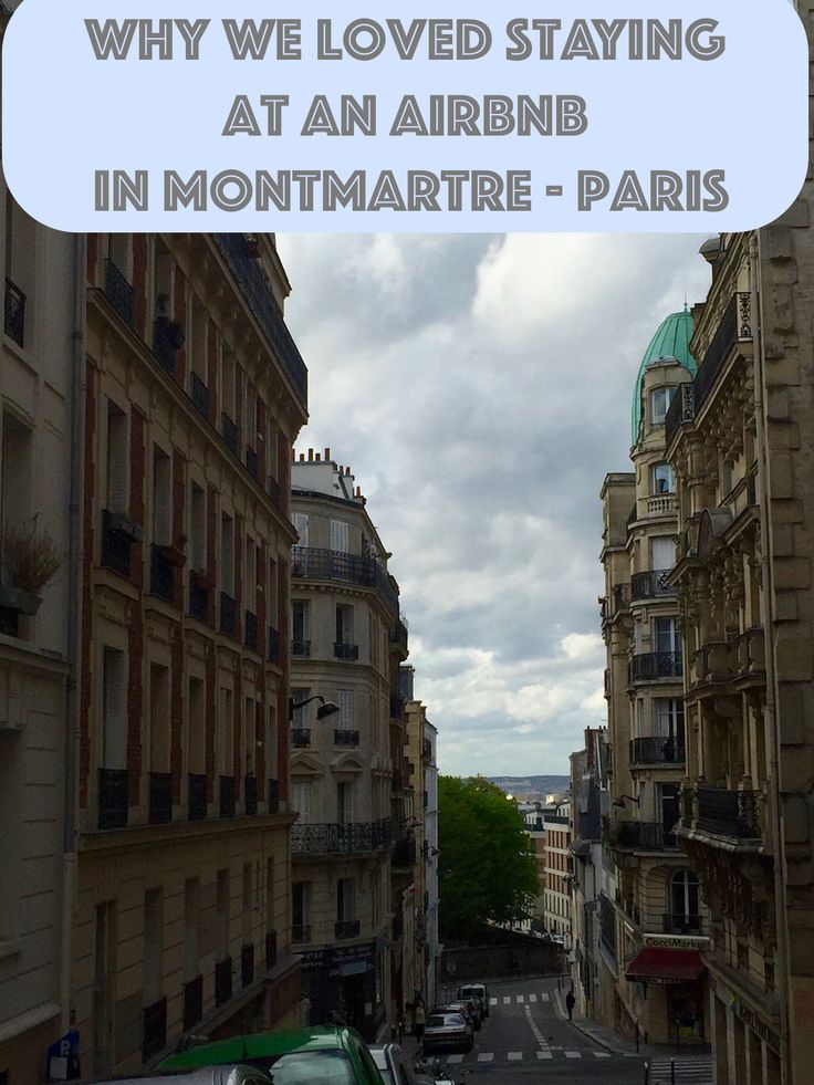 12 Reasons We Loved Staying At An Airbnb In Montmartre - Paris [Europe Holiday] Read about my time in Paris and our Airbnb experience in a Parisian loft. Tips on choosing the perfect listing for you included!