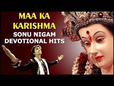 Mata Ke Bhajan By Sonu Nigam | Mata Bhajan Songs | Top Navratri Bhajans ...