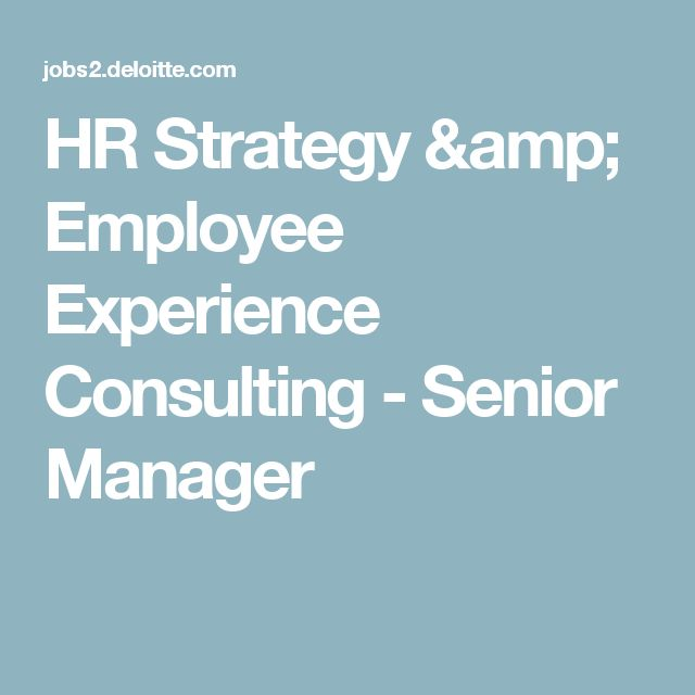 Hr Strategy  Employee Experience Consulting  Senior Manager
