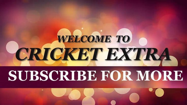 Cricket Extra intro video - Cricket News Channel