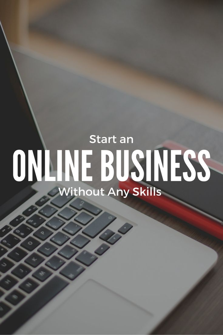 A simple method to start an online business without any skills http://thebecomer.com/start-an-online-business-without-any-skills-or-knowledge/