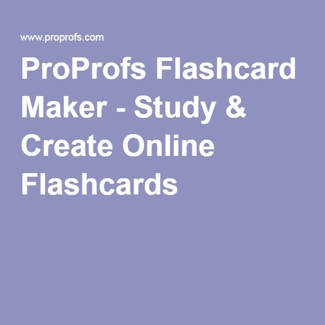 ProProfs Flashcard Maker - Study & Create Online Flashcards