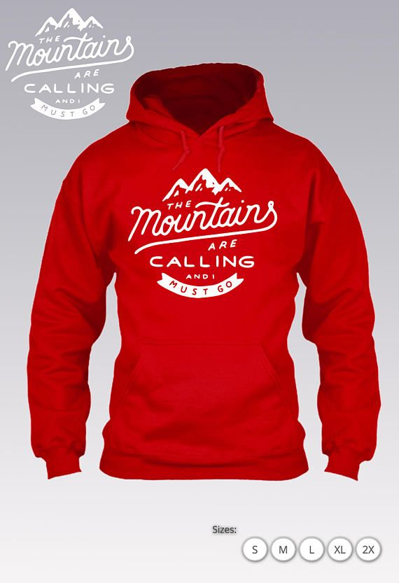 The Mountains are calling and i must go Shirt / Hoodie Brand : Gildan Brand Hoodie Colors : Black , Red , Navy , Charcoal , Dark Heather , Maroon, and More. Made to order. Ships 2 - 3 business days via usps Via Priority Mail. If you are unsure about something or have a question please send a message about your inquiry. Gildan Hoodie Specs:  8.0 oz., 50/50 cotton/polyester Reduced pilling and softer air-jet spun yarn Double-lined hood with color-matched drawcord 1x1 athletic rib...