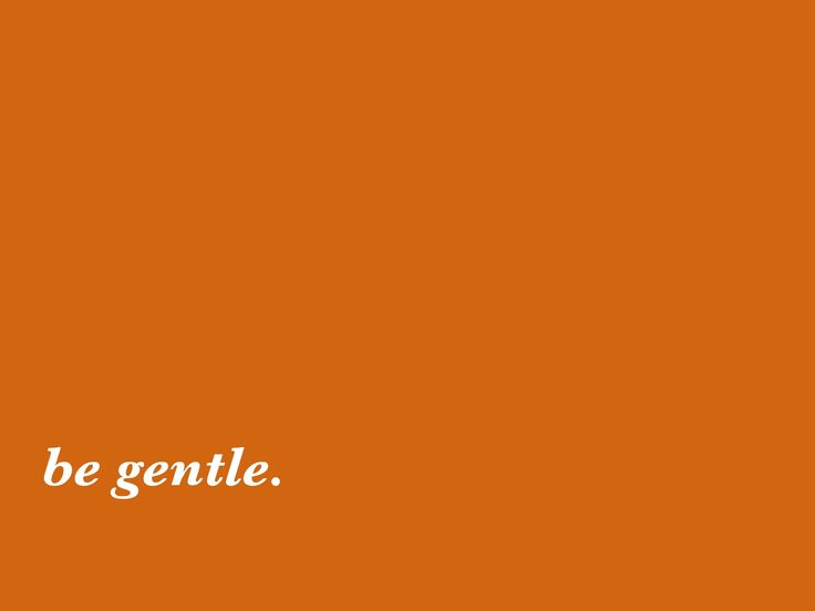 orange aesthetic be gentle