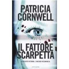Il fattore Scarpetta - Patricia Cornwell, recensione