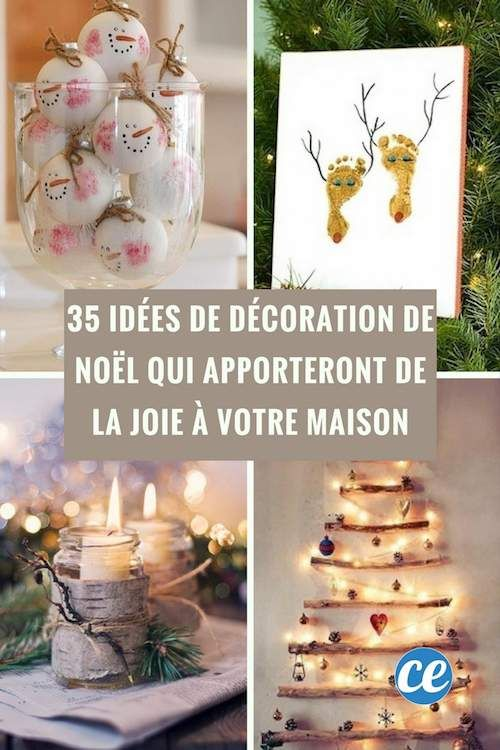 35 idees de decoration de noel qui apporteront de la joie a votre maison idees pour noel pinterest christmas noel and diy