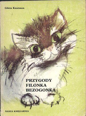 Przygody Filonka Bezogonka. Nowe przygody Filonka Bezogonka, Gösta Knutsson, Nasza Księgarnia, 1980