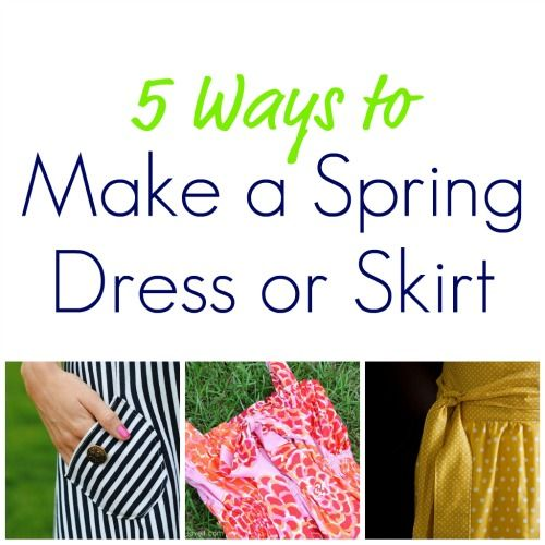 5 Ways to make a spring skirt or dress
