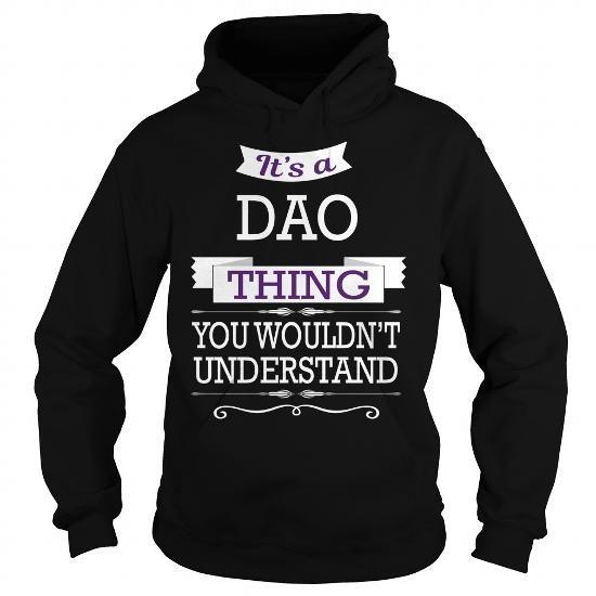 I Love DAO DAOBIRTHDAY DAOYEAR DAOHOODIE DAONAME DAOHOODIES  TSHIRT FOR YOU Shirts & Tees