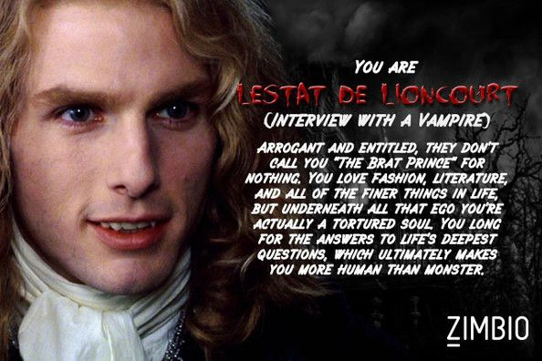 I took Zimbio's vampire quiz and I'm Lestat de Lioncourt! Who are you? #ZimbioQuiz