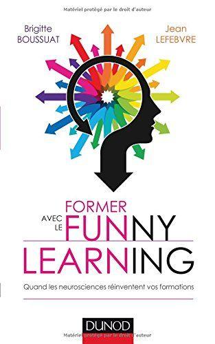 Former avec le funny learning : quand les neurosciences réinventent vos formations