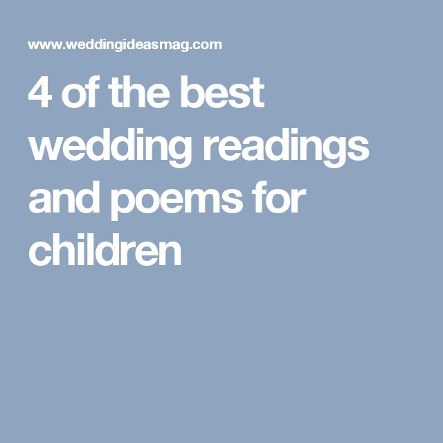 4 Of The Best Wedding Readings And Poems For Children