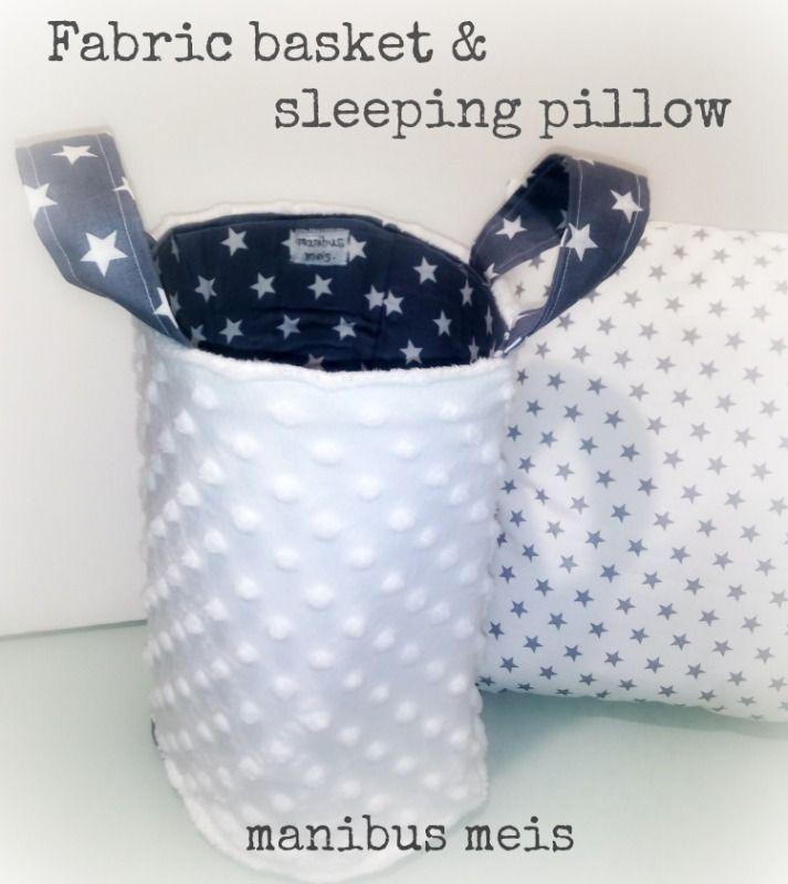 Fabric basket & sleeping pillow manibus  meis