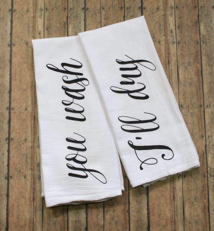 "Custom Tea Towels, ""You Wash, I'll Dry"" Tea Towels, Tea Towels, Kitchen Towels by A2DCreations on Etsy (null)"
