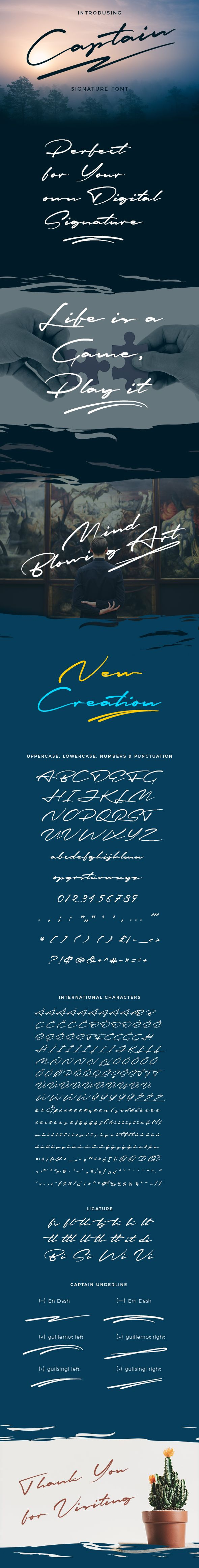 "Captain Signature Brush Font Captain"" is a Signature Brush Font based on an original idea by me. Suitable for any Graphic Designs such as T-shirt and Poster Design, Branding materials, Logo and all Stationery packages, Element design, Wedding, Event, Badges, Sticker, and Awesome work, etc."