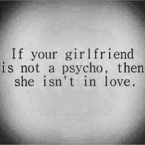 25+ best ideas about Crazy girlfriend on Pinterest | Crazy ...