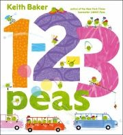 Cover art for 1-2-3 PEAS July 2012: Numbers Line, Reading Levels, 123 Peas, Pictures Books, New York Time, 1 2 3 Peas, Children Books, Keith Baker, Books Review