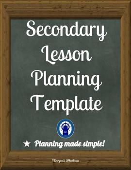 secondary lesson planning and reflection templates new teachers