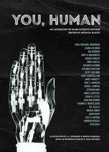 You, Human: An Anthology of Dark Science Fiction (SHIPPING/PREORDER)
