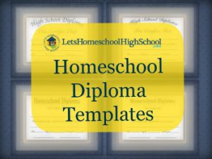Homeschool Diploma Templates - free downloads!