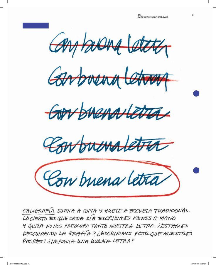 """2.- """"De puño y letra : Cómo sobrevive la caligrafía en la era tecnológica"""" Suplemento: Estilos de vida La Vanguardia (26/09/2009)"""