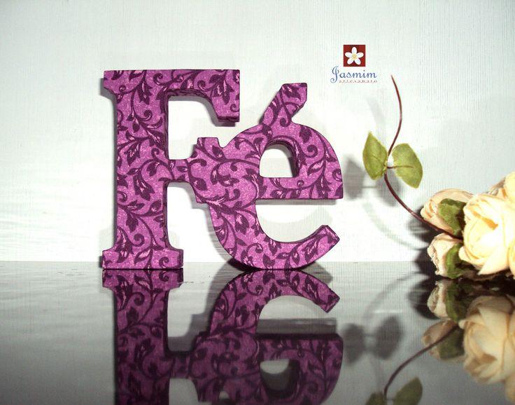 #fe #fé #palavras #palavradecorativa #decoracao #presente #palavradecorativafé #decoracaosala #decoracaosala #saude #paz #amor #jasmimartesanato #riodejaneiro
