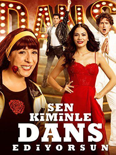 Sen Kiminle Dans Ediyorsun Kiminle Sen Ediyorsun Dans Turkische Filme Ganze Filme Filme Kostenlos