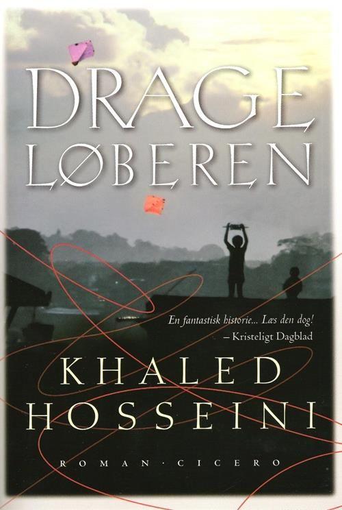 Drageløberen af Khaled Hosseini...T.'13...  #khakedhosseini#bog#bøger#books#novel#roman#reading#læsning
