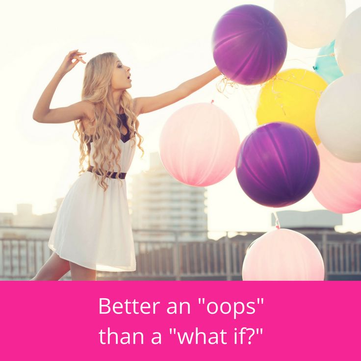 "Better an ""oops"" than a ""what if?"" #inspomonday #australia #girlboss #bizowner #blogger"