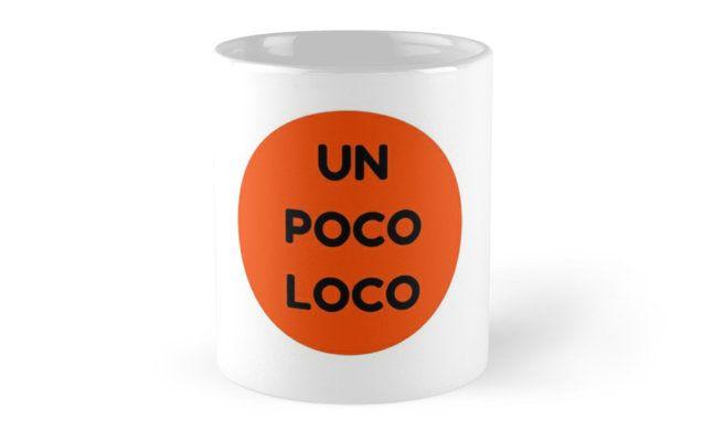 UN POCO LOCO (ORANGE) • Also buy this artwork on home decor, apparel, stickers, and more.
