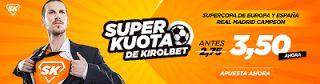 el forero jrvm y todos los bonos de deportes: Superkuotas en Kirolbet Real Madrid campeón Super ...