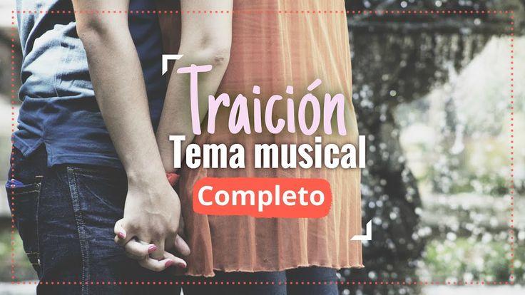 Traición - Canción Completa