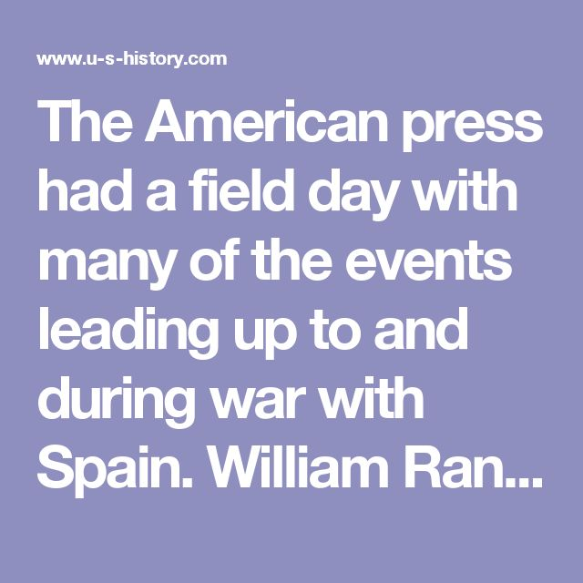 The American press had a field day with many of the events leading up to and during war with Spain. William Randolph Hearst's New York Journal and Joseph Pulitzer's New York World became major contributors to the sentiment for conflict with imperialistic Spain.  On April 6, 1896, The Second Cleveland Administration attempted to negotiate with Spain, urging that empire to seek peace in Cuba on the basis of home rule. The Spanish politely refused.  The direction of official neutrality changed…