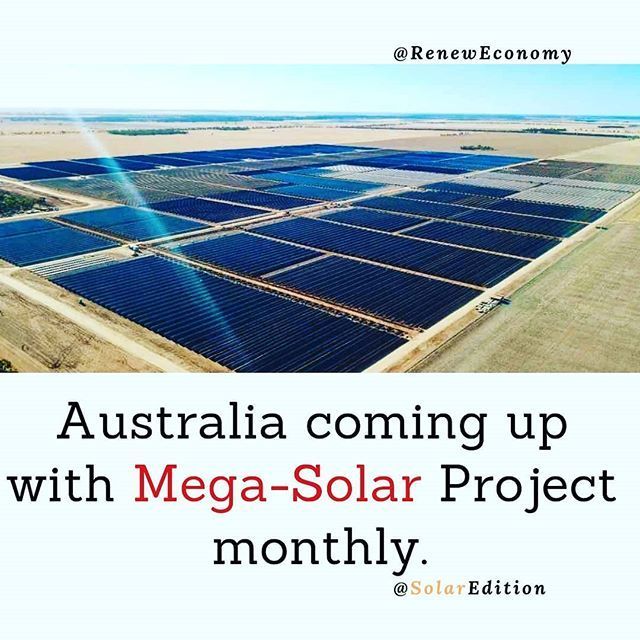 Australia Coming Up With Mega Solar Project Monthly In Our Recent Posts We Have Covered The Growth Of Australian Market Solar Projects Solar Solar Panel Cost