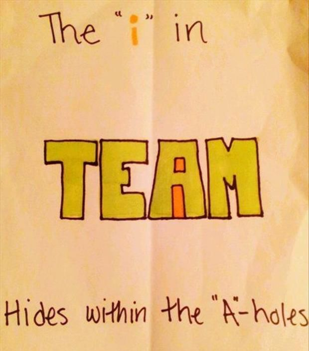Sounds like some members of my softball team.... I will name no names :) you know who you are