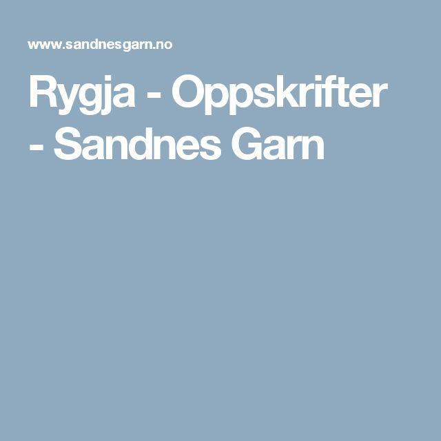 Rygja - Oppskrifter - Sandnes Garn