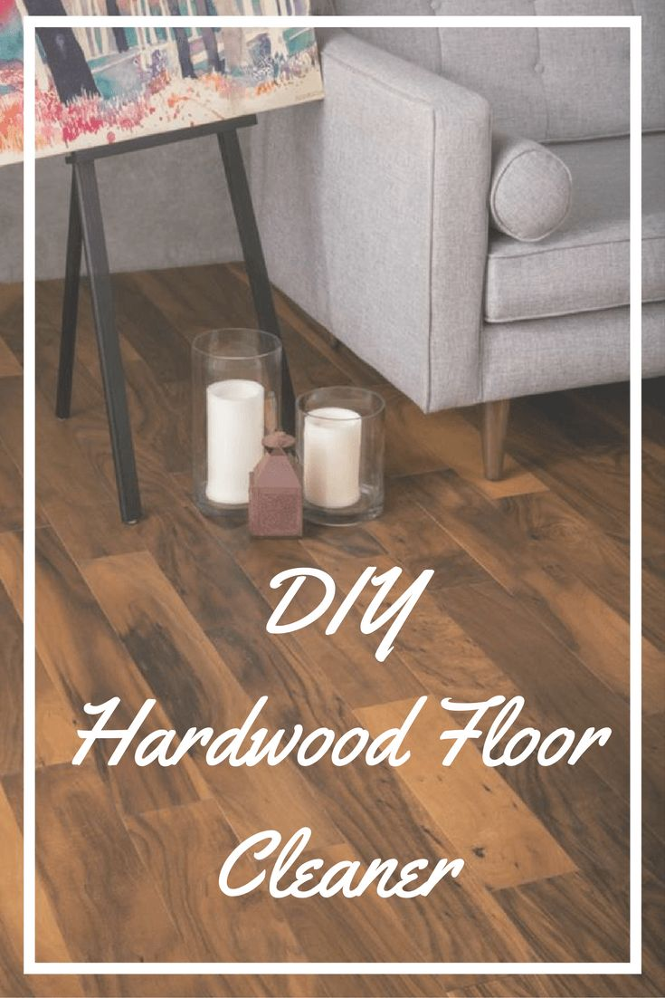 Best 10+ Hardwood floor cleaner ideas on Pinterest | Diy wood ...