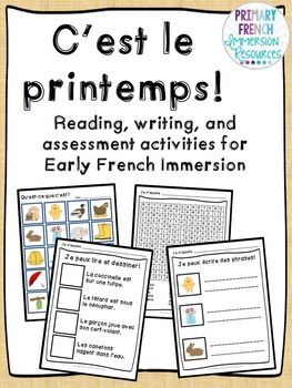C'est le printemps - Reading, Writing, & Assessment for early FI or core french