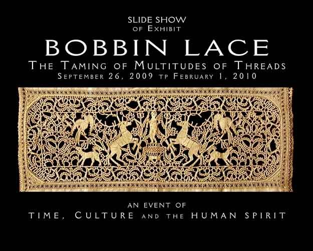 Bobbin lace, seemingly inherent in the nature of man, has remained vital for over 500 years,   the technique permeating virtually every culture and becoming synonymous with the term lace making itself.