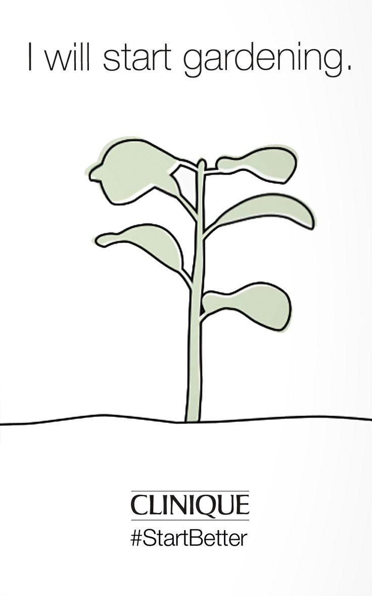 #Clinique #StartBetter #Inspiration #Gardening