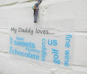 personalised wall plaque sign my daddy loves - Another Gorgeous Day